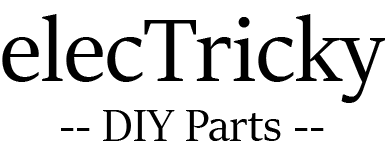 elecTricky - DIY Parts